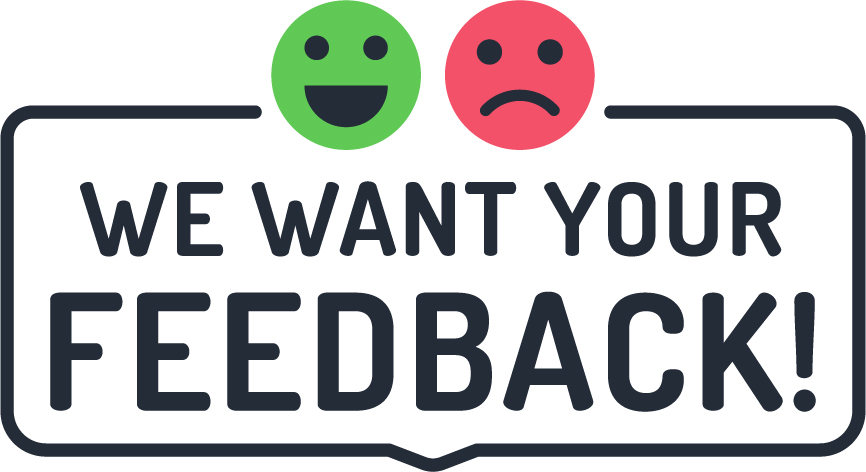 """We want your feedback"" image with smiley faces"