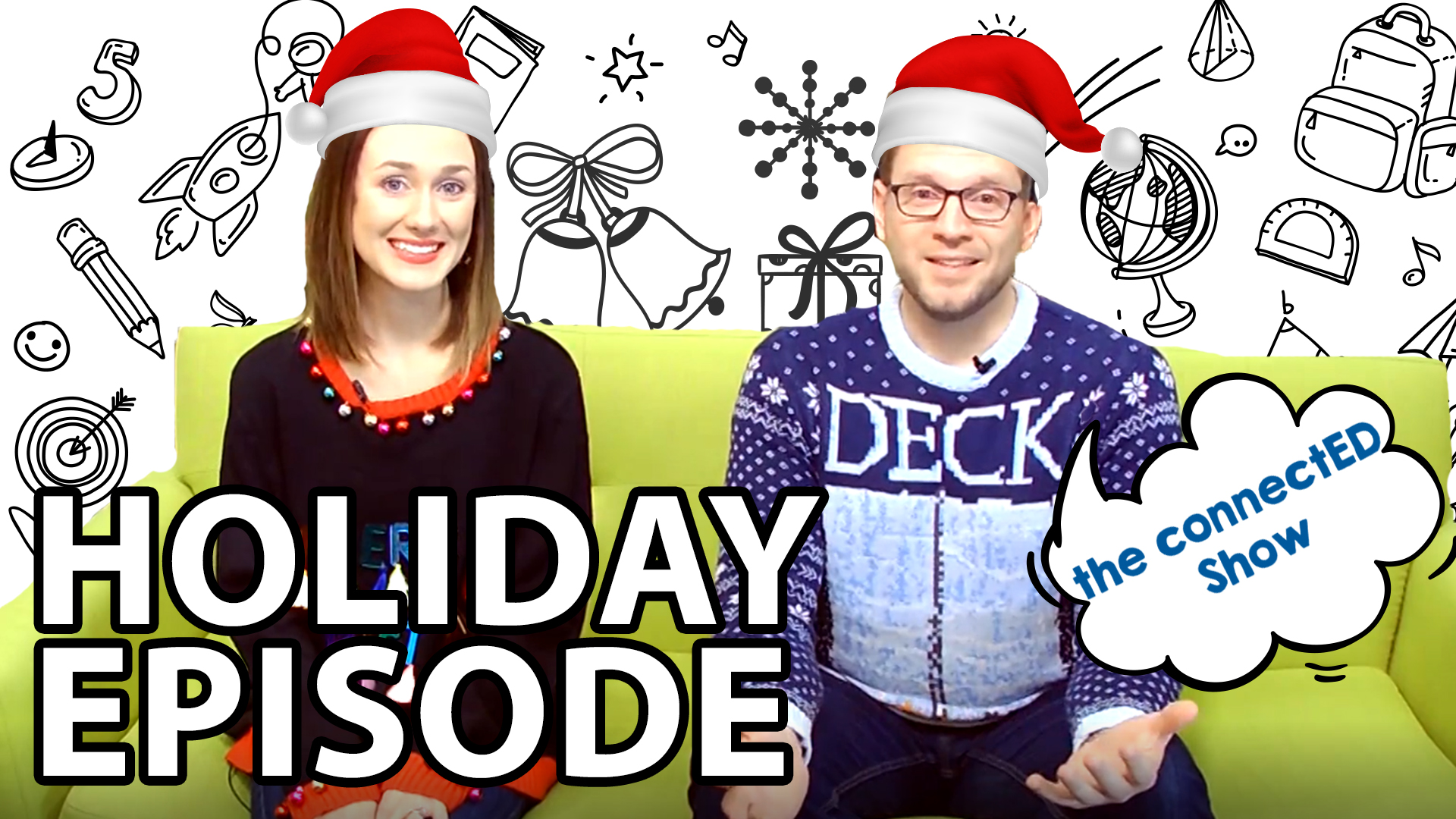 Hosts Mat and Casey sit on a couch with holiday and school related illustrations surrounding them.